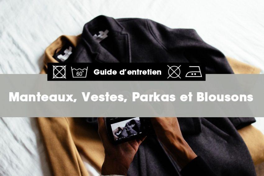 Comment bien entretenir son manteau, sa veste, sa parka ou